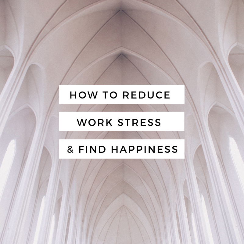 How To Reduce Stress From Work And Find Happiness.